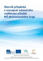 Sborník příspěvků z rozvojově-edukačního vzdělávání učitelek MŠ Jihomoravského kraje