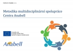 Metodika multidisciplinární spolupráce Centra Anabell